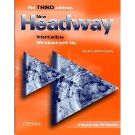 New Headway Intermediate Workbook with key: The New edition